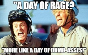 """A DAY OF DUMB-ASSES!"""